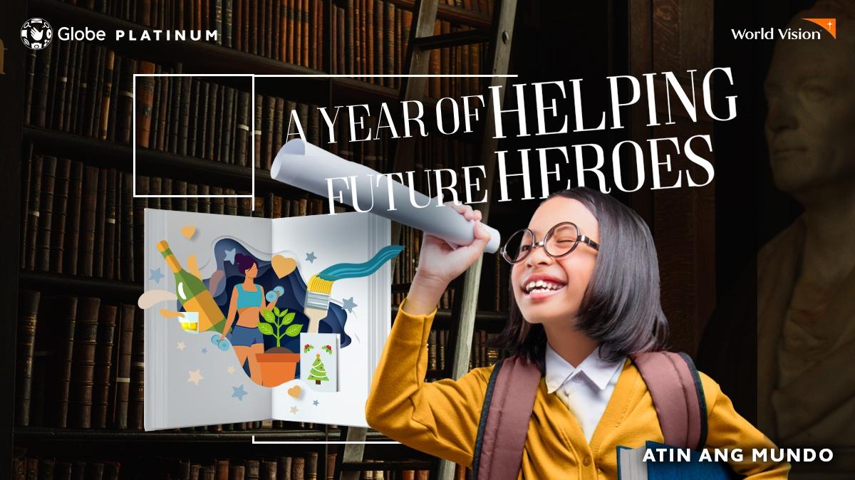 Globe Platinum_For Fututre Heroes Anniversary